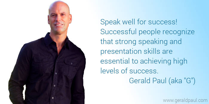 G the Speaking & Presentation Coach - Professional Motivational Keynote Speaker Gerald Paul