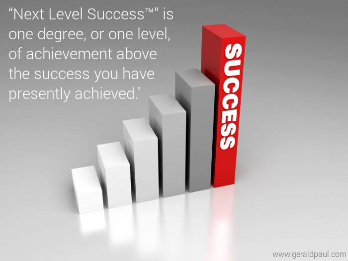 Next Level Success: Professional Motivational Speaker-Success Life Coach Gerald Paul