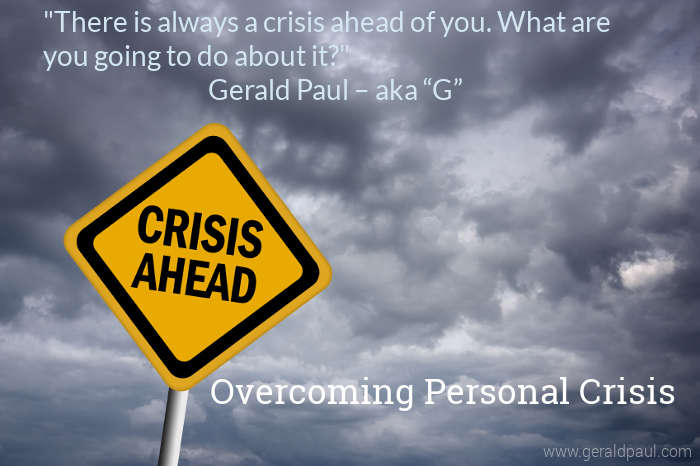 Overcoming Personal Crisis | Crisis Ahead Sign