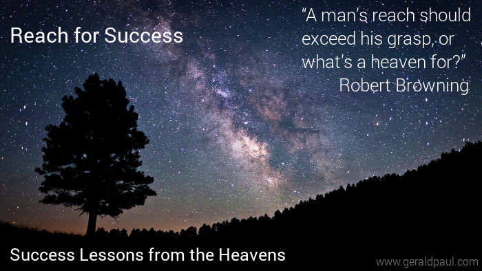 Reach for Success: Success Lessons From the Heavens – Part Two
